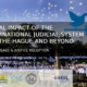 Social impact of the international judicial system for the Hague and beyond