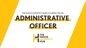 The Humanity Hub is looking for an administrative officer!