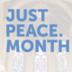 Just Peace Month 2021: Call for Collaboration